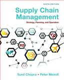 Supply Chain Management : Strategy, Planning, and Operation, Chopra, Sunil and Meindl, Peter, 0133800202