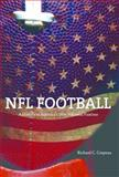 NFL Football : A History of America's New National Pastime, Crepeau, Richard C., 0252080203