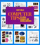 Computer Tips, Scott Wills, 0393730204
