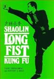 Shaolin Long Fist Kung-Fu 9780865680203