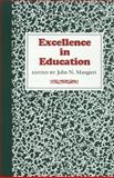 Excellence in Education, , 0875650201
