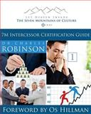 7M Intercessor Certification Guide, Robinson, Charles, 0990490203