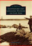 Lighthouses and Lifesaving Stations on Cape Ann, Paul St. Germain, 1467120200
