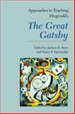 Approaches to Teaching Fitzgerald's the Great Gatsby, VanArsdale, Nancy P., 1603290206