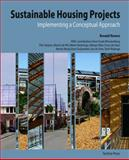 Sustainable Housing Projects : Implementing a Conceptual Approach, Rovers, Ronald, 9085940206