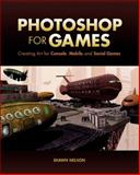 Photoshop for Games, Shawn Nelson, 032199020X