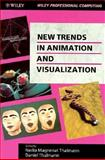 New Trends in Animation and Visualization, , 0471930202