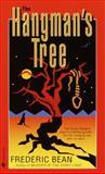 The Hangman's Tree, Frederic Bean, 0553580205