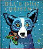 A Blue Dog Christmas, George Rodrigue, 1584790202