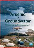 Arsenic in Groundwater : Poisoning and Risk Assessment, Hassan, M. Manzurul and Atkins, Peter J., 1780400209