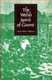 Welsh Spirit of Gwent, Thomas, Mair Elvet, 0708310206