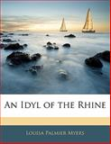 An Idyl of the Rhine, Louisa Palmier Myers, 1141150204