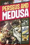 Perseus and Medusa, Blake A. Hoena, 1496500202