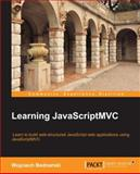 Learning JavaScriptMVC, Wojciech Bednarski, 1782160205