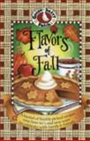 Flavors of Fall Cookbook, Gooseberry Patch, 193189020X