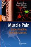 Muscle Pain : Understanding the Mechanisms, , 3540850201