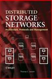 Distributed Storage Networks : Architecture, Protocols and Management, Jepsen, Thomas C., 0470850205