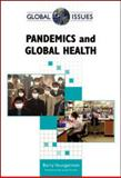 Pandemics and Global Health, Youngerman, Barry, 0816070202