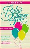 Games for Baby Shower Fun, Sharon E. Dlugosch, 0918420202