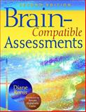 Brain-Compatible Assessments, Ronis, Diane L., 1412950201