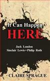 It Can Happen Here, Claire Sprague, 1479380202