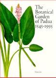 The Botanical Garden of Padua 1545-1995, , 156886020X