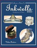Collector's Guide to Inkwells, Veldon Badders, 1574320203