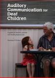 Auditory Communication for Deaf Children, Norman P. Erber, 1742860206