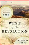 West of the Revolution, Claudio Saunt, 0393240207