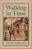 Walking in Time, Alan Engler, 1478210206