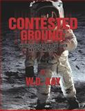 Contested Ground, W. D. Kay, 1494740206
