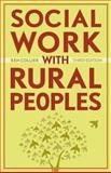 Social Work with Rural Peoples, Ken Collier, 1554200202