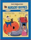 Early Childhood Units for Nursery Rhymes, Sandra Merrick, 155734020X
