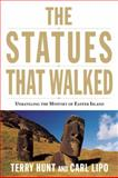 The Statues That Walked, Terry Hunt and Carl Lipo, 1619020203