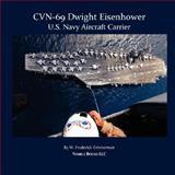 Cvn-69 Dwight D Eisenhower, U S Navy Aircraft Carrier, W. Frederick Zimmerman, 1934840203