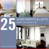 25 Apartments and Lofts under 1000 Square Feet, James Grayson Trulove, 0061340200