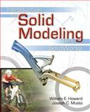 Intro to Solid Modeling with (FREE) SolidWorks Software DVD, Howard, William E., 0073220205
