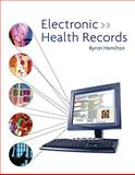 Electronic Health Records, Hamilton, Byron, 0077280202
