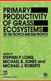 Primary Productivity of Grass Ecosystems, , 0412410206