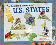 An Illustrated Timeline of U. S. States, Patricia Wooster, 1404870202