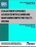 Evaluation of Exposures Associated with Cleaning and Maintaining Composting Toilets ? Arizona, Nancy Clark Burton and Chad Dowell, 1492990205