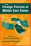 The Foreign Policies of Middle East States, , 1588260208