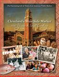 Cleveland's West Side Market : 100 Years and Still Cooking, Taxel, Laura and Suszko, Marilou, 1629220205