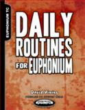 Daily Routines for Euphonium Treble Clef Edition, Vining, David, 1935510207