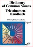 Dictionary of Common Names : Trivialnamen-Handbuch, , 3527290206
