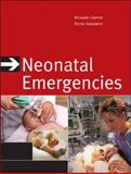 Neonatal Emergencies, Cantor, Richard and Callahan, James M., 0071470204