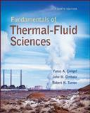 Fundamentals of Thermal-Fluidsciences, Çengel, Yunus A. and Cimbala, John M., 0073380202