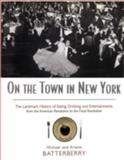 On the Town in New York, Michael Batterberry and Ariane Batterberry, 0415920205