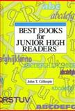 Best Books for Junior High Readers, John T. Gillespie, 0835230201