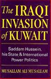 The Iraqi Invasion of Kuwait 9781860640209